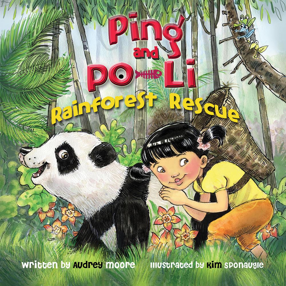 Ping & Po-Li Rainforest Rescue by Irish children's author Audrey Moore